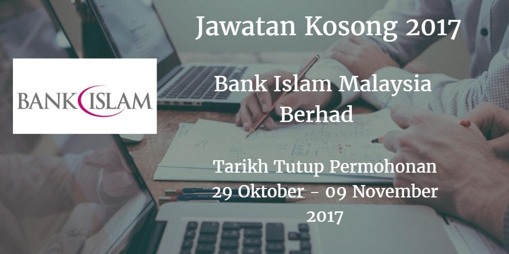 Jawatan Kosong Bank Islam 29 Oktober - 09 November 2017