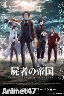Shisha No Teikoku - The Empire of Corpses 2015 Poster