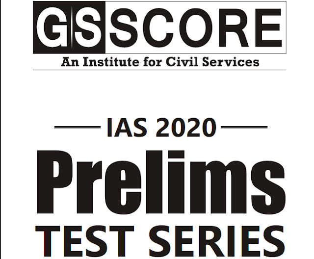 GS Score Test Series 13 to 16 Prelims 2020