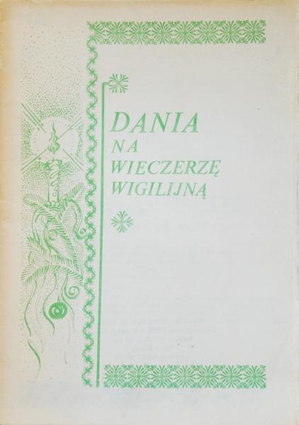 """""""Dania na wieczerzę wigilijną"""""""