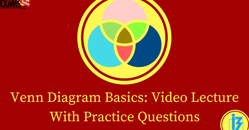 Venn Diagram Basics Video Lecture With Practice Questions Bank