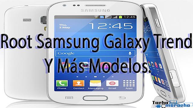 Cómo ROOTEAR Samsung Galaxy Trend GT-S7560