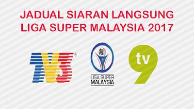 Jadual Siaran Langsung dan Keputusan Penuh Perlawanan Liga Super 2017