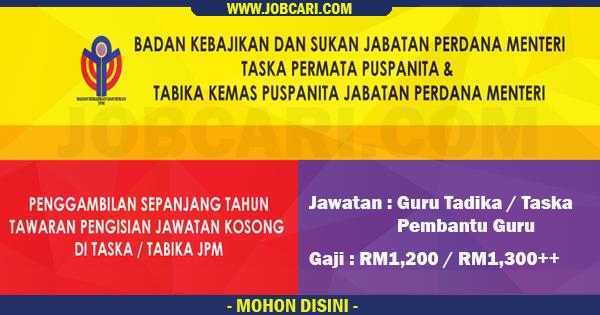 Pengambilan Terbuka Guru Tabika Taska Dibawah Jabatan Perdana Menteri Gaji Rm1 200 Rm1 300 Jobcari Com Jawatan Kosong Terkini