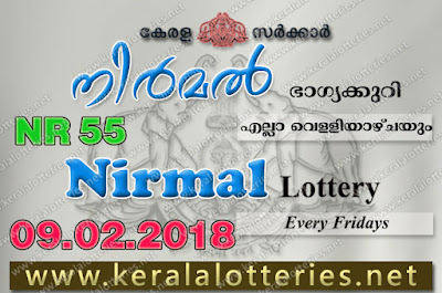 Kerala Lottery Results  9-Feb-2018 Nirmal NR-55 www.keralalotteries.net