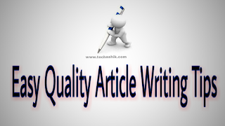Easy Quality Article Writing Tips
