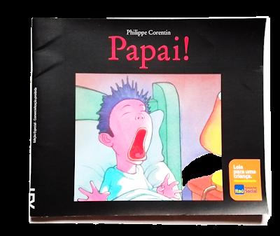 Papai!, Philippe Corentin