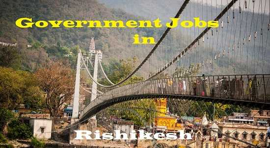 Government Jobs Rishikesh