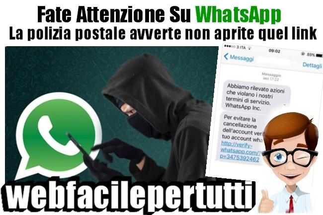 Foto | Occhio Alla Nuova Truffa Su WhatsApp  - La Polizia Postale Avverte Non Aprite Quel Link