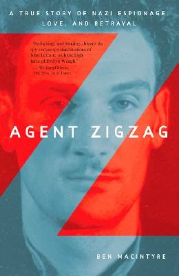 Agent Zigzag by Ben Macintyre – Book Cover