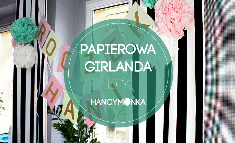 papierowa girlanda, paper garland, birthday, birthday decor, first birthday, dekoracja, diy, zrób to sam