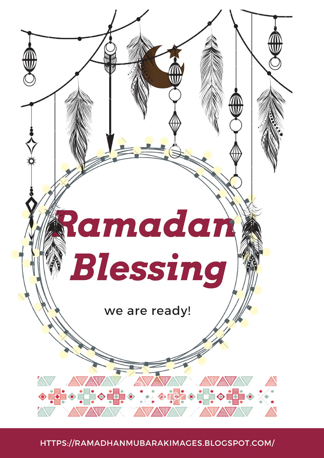 Ramadhan Mubarak Images: Mah-e- Ramadan 2019 | wishes | blessing