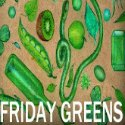 Friday Greens,  Green link up