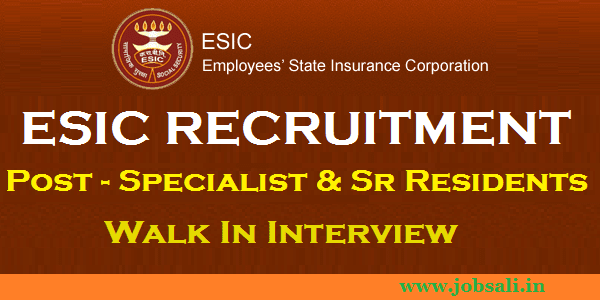 employee state insurance corporation , health insurance, ESIC Walk in Interview