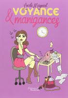 http://leslecturesdeladiablotine.blogspot.fr/2017/09/voyance-manigances-de-lucile-mayvial.html