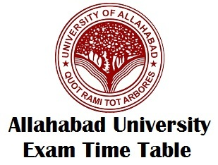 University of Allahabad Exam Time Table 2018