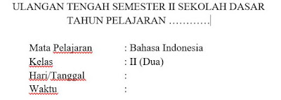 Soal UTS Bahasa Indonesia Kelas 1 Semester 2 Dan Kunci Jawaban