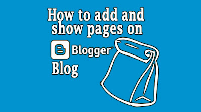 how to, add, show, make, create, page, on blogger blo