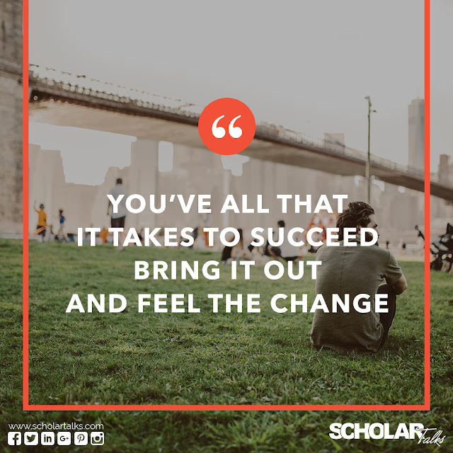 https://scholartalksblog.wordpress.com/2016/12/30/top-success-motivational-quotes-by-scholar-talks/