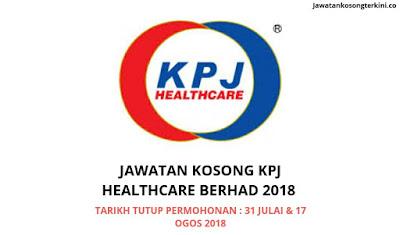 Jawatan Kosong KPJ Healthcare Berhad 2018