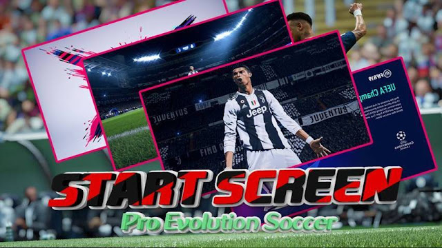 f6ac286d61f FIFA 19 Start Screen Pack For - PES 2017 - PATCH PES