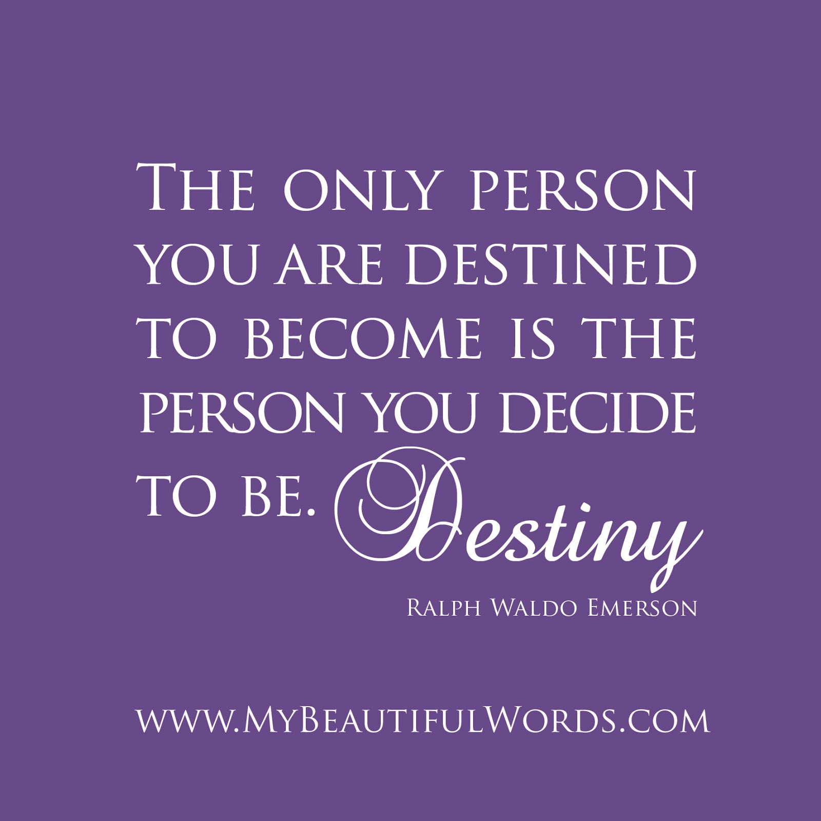 Destiny Quotes: My Beautiful Words.: Destiny