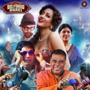 Bollywood Diaries (2016) Hindi Movie MP3 Songs Download