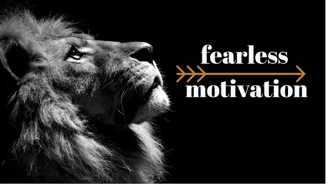FEARLESS ► Motivational