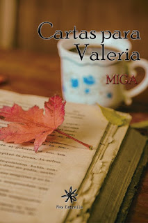 """Cartas para Valeria"" de Miga"