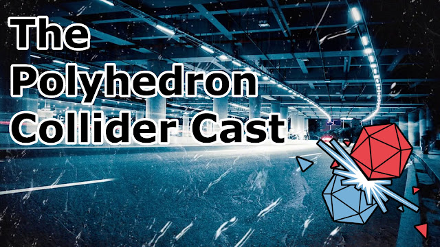 The Polyhedron Collider Cast Episode 52 - Deep Sea Adventure, Detective and Dungeons And Dragons