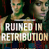 Cover Reveal #RuinedByRetribution #ValiaLind #comingsoon
