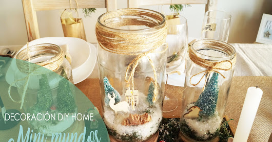 MINIMUNDOS DE INVIERNO/ DIY HOME
