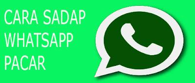 Cara Sadap Whatsapp Pacar