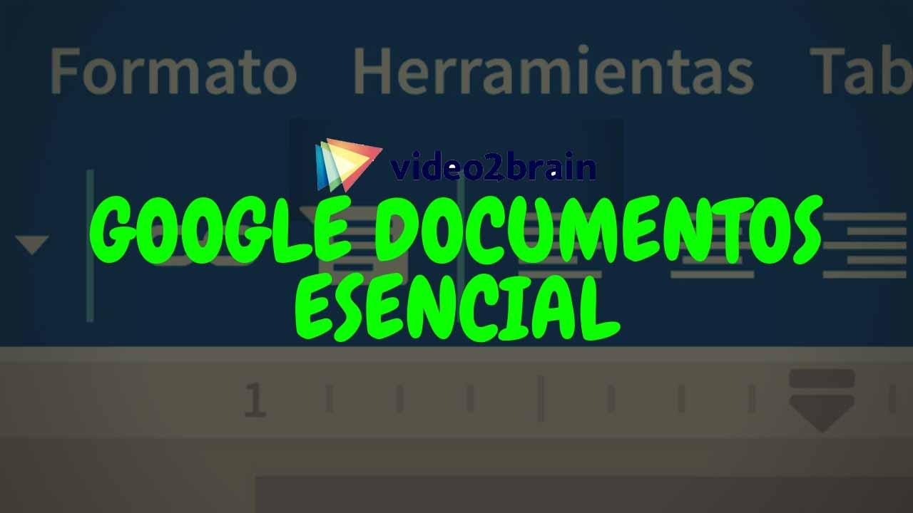 Video2Brain - Curso Gratis Google Documentos esencial [MEGA]