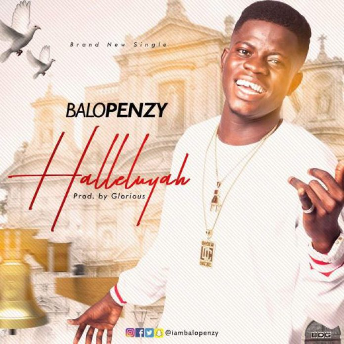 Balopenzy-Halleluyah-Song