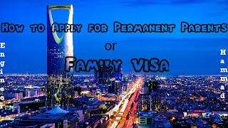 permanent visa for parents in saudi arabia ksa