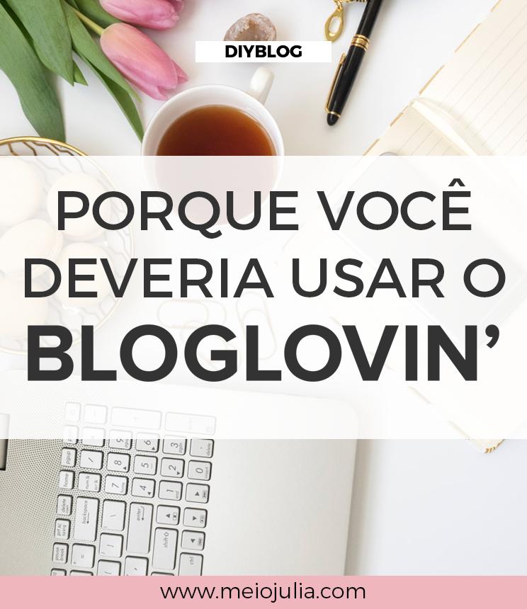 Porque Usar O Bloglovin'