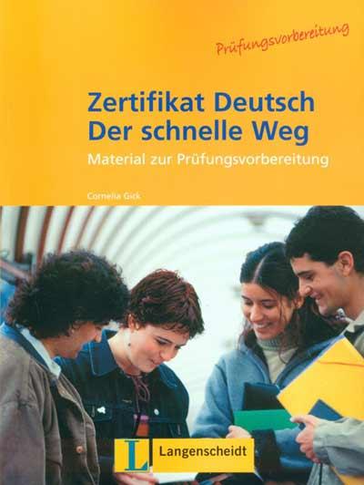 Zertifikat Deutsch - Der schnelle Weg