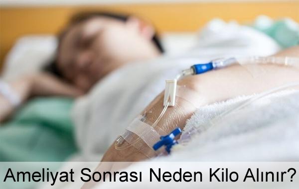 Ameliyattan Sonra Neden Kilo Alınır?
