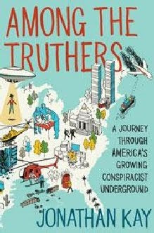 book review of 'among the truthers: a journey through americas growing conspiracist underground'