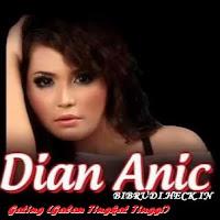 Lirik Lagu Dian Anic Gating (Galau Tingkat Tinggi)