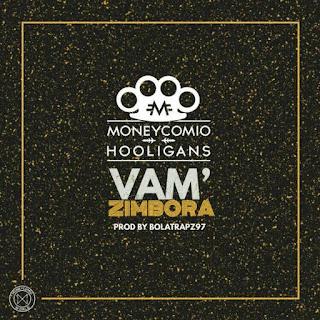 BAIXAR MP3 || Moneycomio - VamZimbora (Prod. By BolaTrapz97) || 2019
