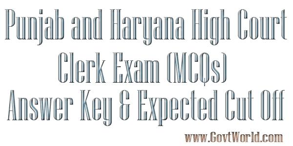 Punjab and Haryana High Court Clerk Answer Key 2017