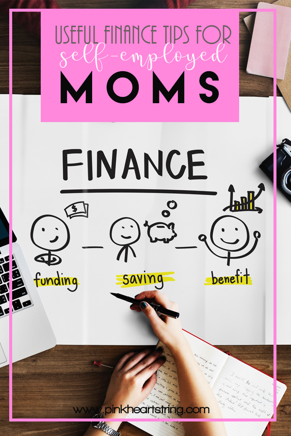 Useful Finance Tips for Self-Employed Moms