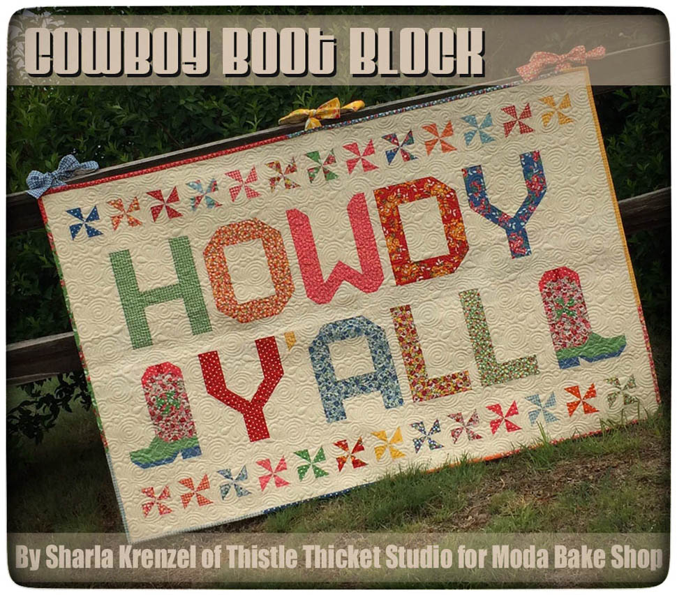 Howdy Yall Quilt By Thistle Thicket Studio For Moda Bake Shop