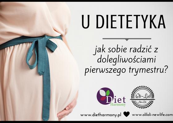 U dietetyka: jak sobie radzić z dolegliwościami pierwszego trymestru?