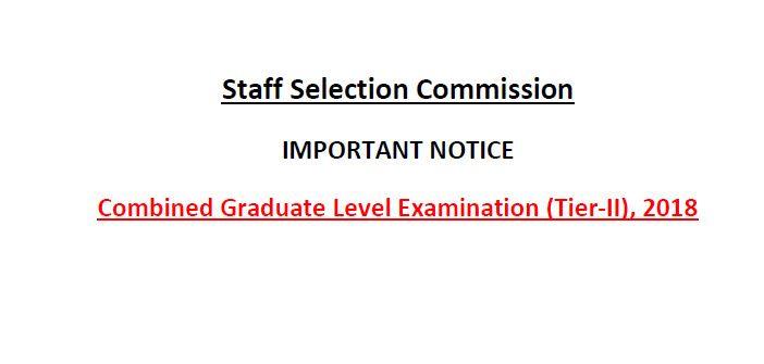SSC CGL 2018 Tier 2 Exam Notice