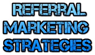 Referral Marketing Strategies