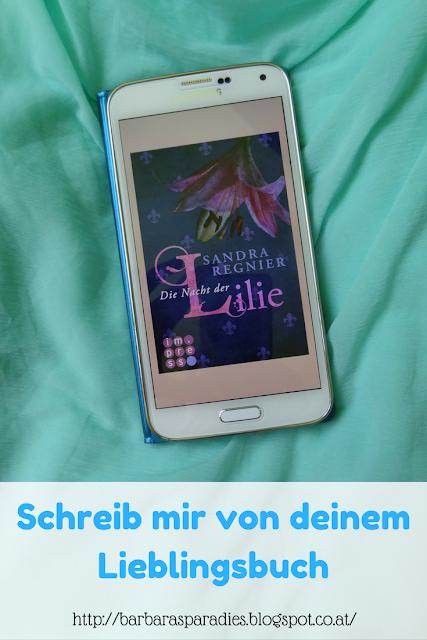 Schreib mir von deinem Lieblingsbuch #2 - Die Nacht der Lilie von Sandra Regnier