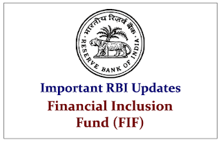Important RBI Updates- Financial Inclusion Fund (FIF)
